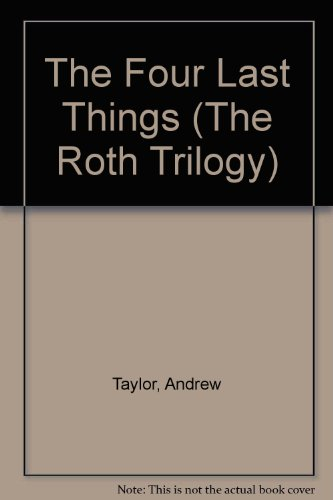 9780708939215: The Four Last Things (The Roth Trilogy)