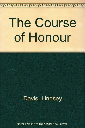 9780708939260: The Course of Honour