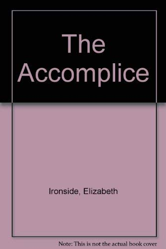 9780708939284: The Accomplice