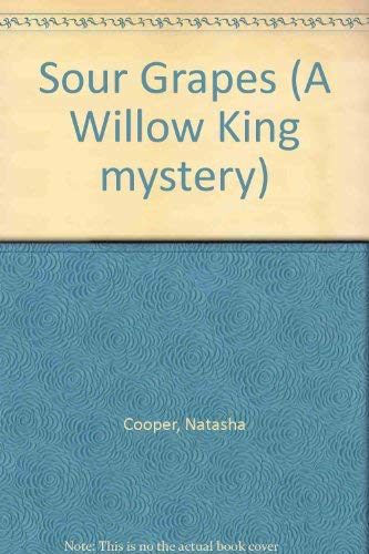 9780708939628: Sour Grapes (A Willow King Mystery)