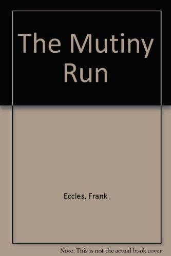 9780708939758: The Mutiny Run (U)