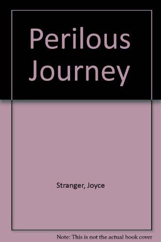 Perilous Journey: Stranger, Joyce