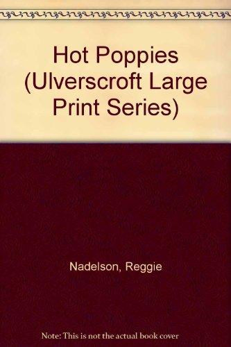 9780708940778: Hot Poppies (U) (Ulverscroft Large Print Series)