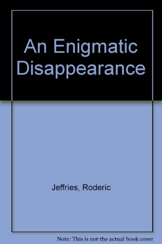 9780708941355: An Enigmatic Disappearance