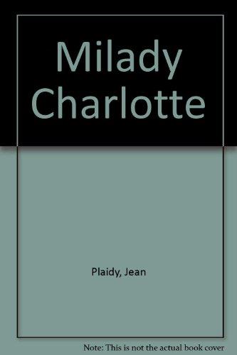 Milady Charlotte: Plaidy, Jean