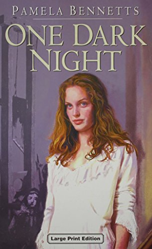 One Dark Night: Bennetts, Pamela