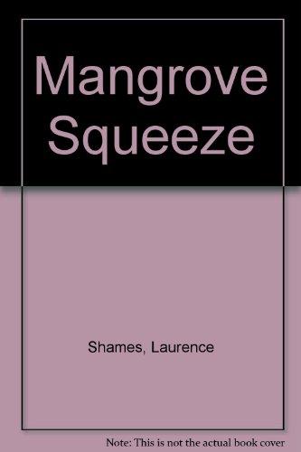 9780708942352: Mangrove Squeeze