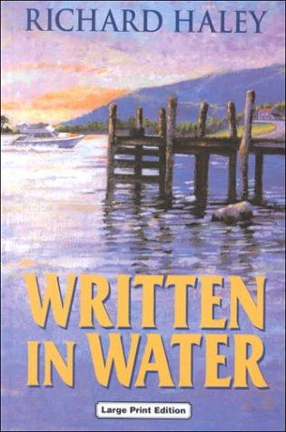 Written in Water: Haley, Richard
