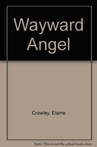 9780708942796: Wayward Angel