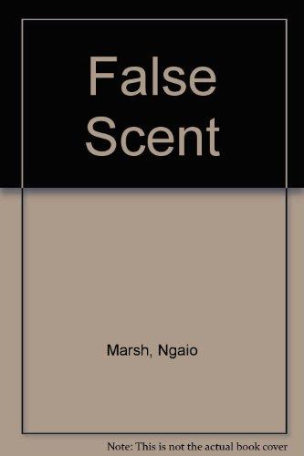 False Scent: Ngaio Marsh