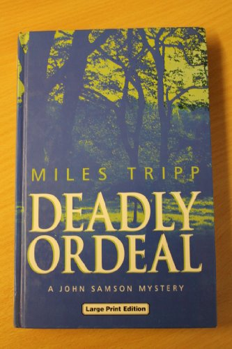 Deadly Ordeal: Miles Tripp