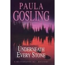Underneath Every Stone: Gosling, Paula