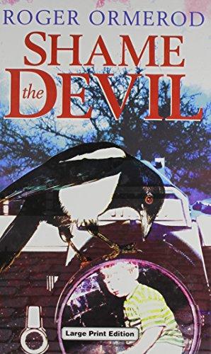 9780708944363: Shame the Devil (Ulverscroft Mystery)