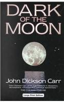 Dark Of The Moon (Ulverscroft Mystery): Carr, John Dickson