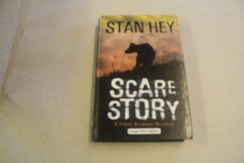 Scare Story: Hey, Stan