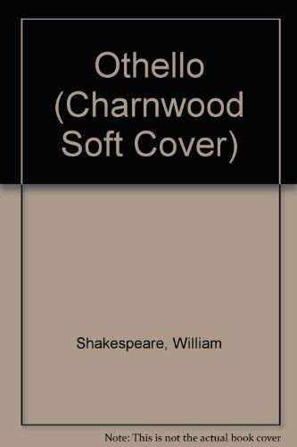 9780708945049: Othello (Charnwood Soft Cover)