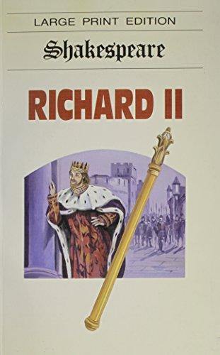 King Richard II (Charnwood Soft Cover S): William Shakespeare