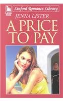 A Price To Pay (LIN) (Linford Romance): Jenna Lister