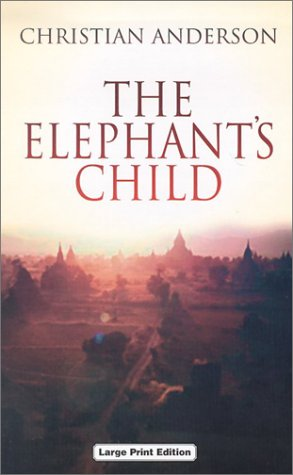 9780708947319: The Elephant's Child (Ulverscroft General Fiction)