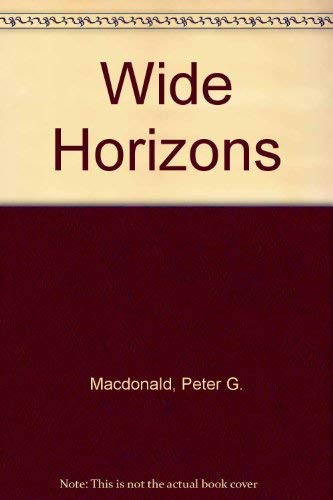 Wide Horizons (0708947476) by MacDonald, Peter