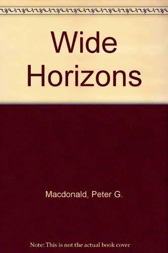 Wide Horizons (0708947476) by Peter Macdonald
