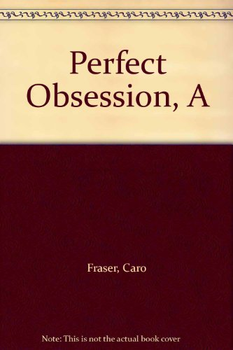 9780708948019: Perfect Obsession, A