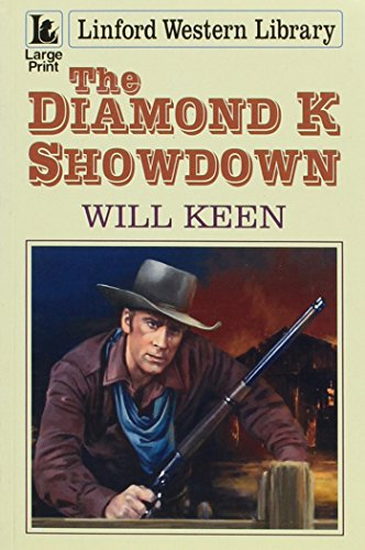 The Diamond K Showdown (Linford Western): Keen, Will