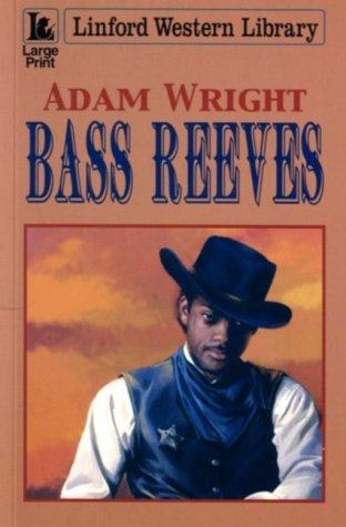 9780708948668: Bass Reeves (LIN)