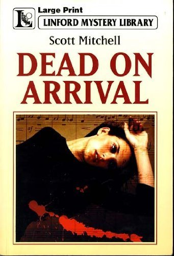 Dead on Arrival: Mitchell, Scott