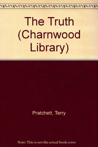 9780708949634: The Truth (Charnwood Library)