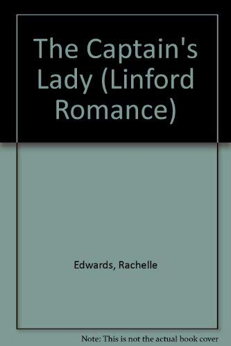 9780708950104: The Captain's Lady (LIN) (Linford Romance Library)