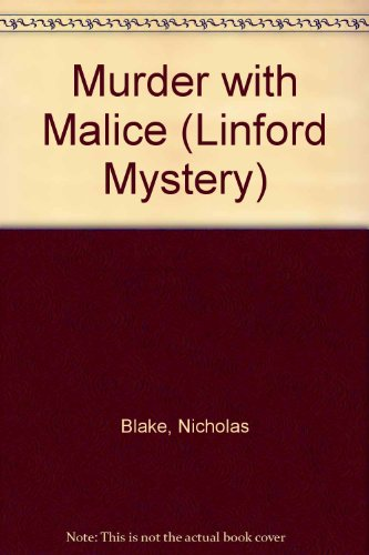 Murder with Malice (Linford Mystery Library (Large Print)) (0708950949) by Blake, Nicholas