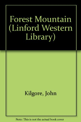 9780708953792: Forest Mountain (LIN) (Linford Western Library)