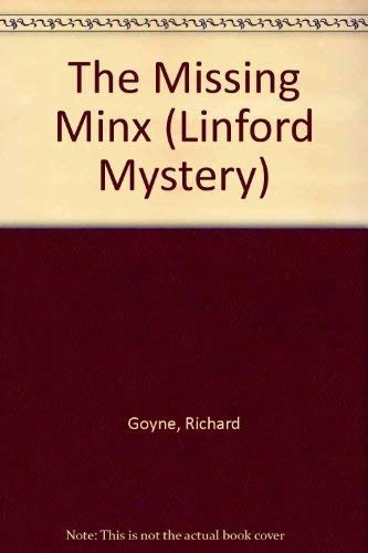 The Missing Minx (Linford Mystery): Goyne, Richard