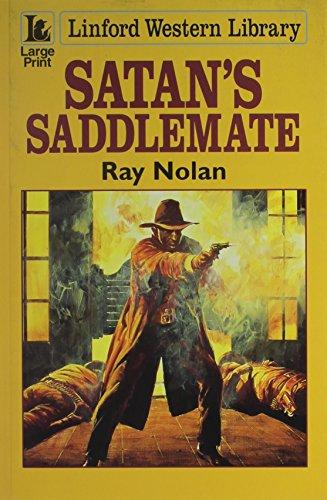 Satan's Saddlemate (Linford Western Library): Nolan, Ray