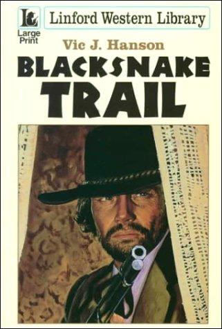 9780708956168: Blacksnake Trail (LIN) (Linford Western Library)