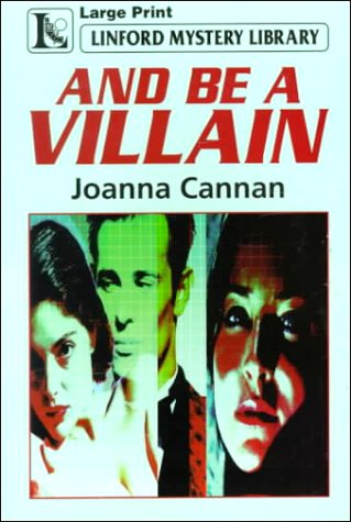 9780708956762: And Be A Villain (LIN) (Linford Mystery Library)