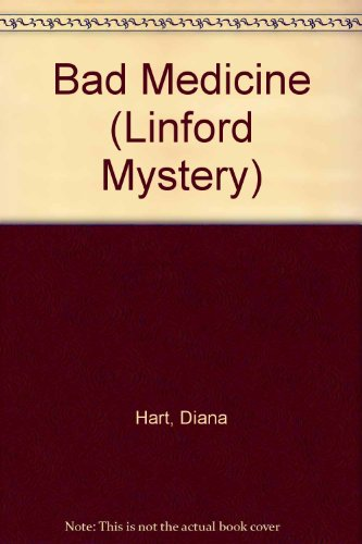 Bad Medicine (Linford Mystery): Hart, Diana