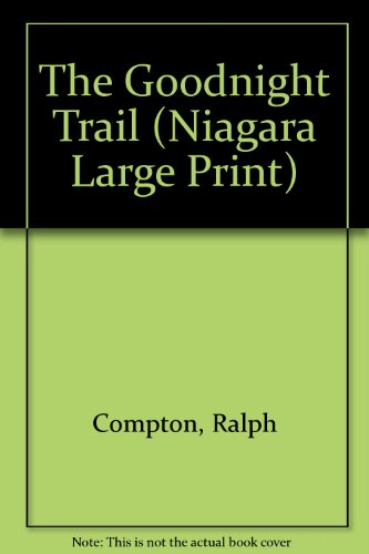 9780708958124: The Goodnight Trail (Trail Drive)