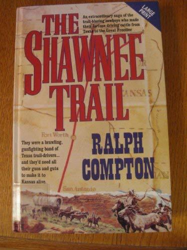9780708958612: The Shawnee Trail (Niagara Large Print Hardcovers)