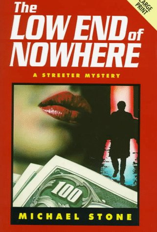 9780708958636: The Low End Of Nowhere (Niagara Large Print Hardcovers)