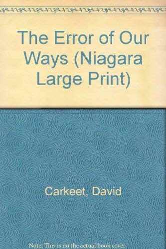 9780708958650: The Error Of Our Ways (Niagara Large Print)