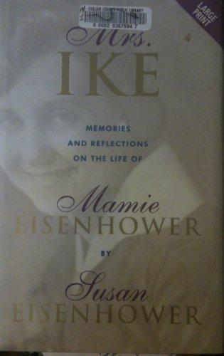 9780708958681: Mrs. Ike (Niagara Large Print Series)