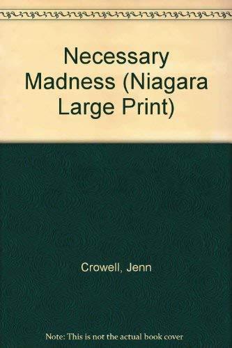 9780708958896: Necessary Madness (Niagara Large Print)