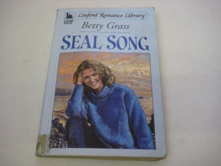 Seal Song (LIN) (Linford Romance): Grass, Betty
