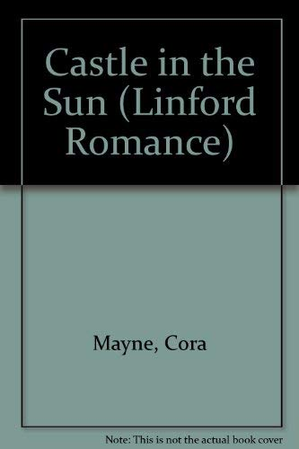 9780708960042: Castle In The Sun (LIN) (Linford Romance)