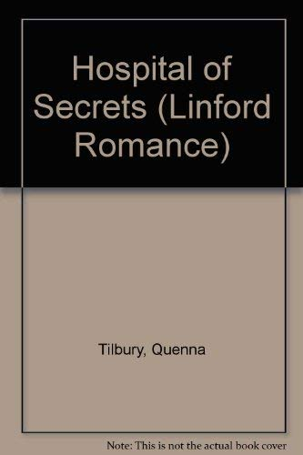 9780708960226: Hospital of Secrets (Linford Romance)