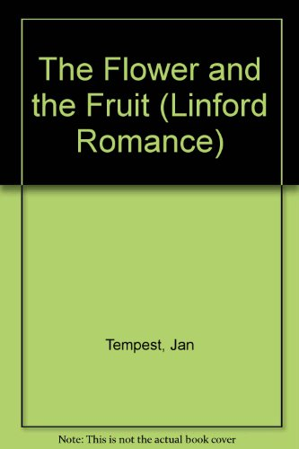 The Flower and the Fruit (Linford Romance): Tempest, Jan