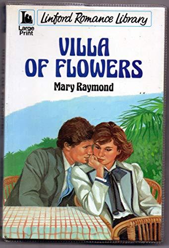 9780708960561: Villa of Flowers (Linford Romance)