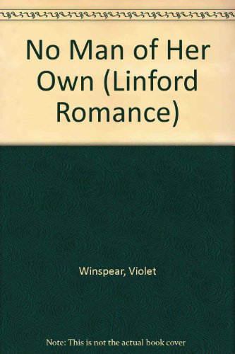 9780708960721: No Man Of Her Own (LIN) (Linford Romance)
